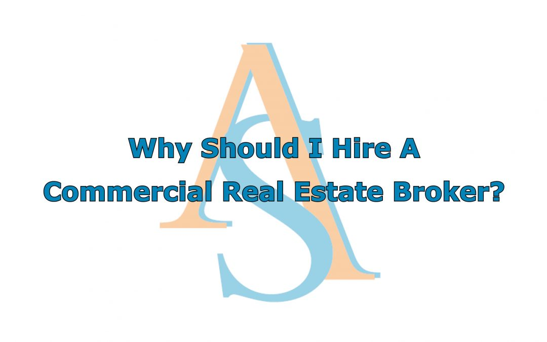 Why Should I Hire a Commercial Real Estate Broker